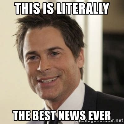 The Best Meme Ever - this is literally the best news ever chris traeger