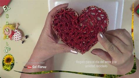 manualidades para dia del amor y la amistad regalo para el d 237 a del amor y la amistad todo de papel y