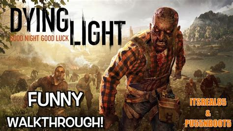 quot dying light quot co op gameplay with itsreal85 pu55nboot5