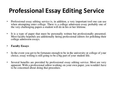 College Application Essay Editing Services College Admissions Essay Editing Service
