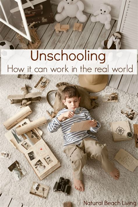 unschooling works using self directed learning to homeschool our children books unschooling how it can look in the real world
