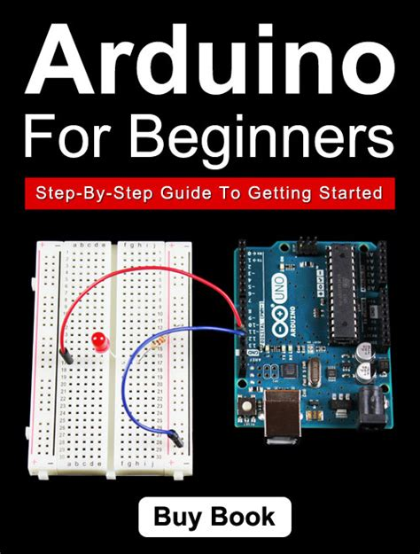 arduino tutorial for beginners simple arduino uno projects for beginners step by step