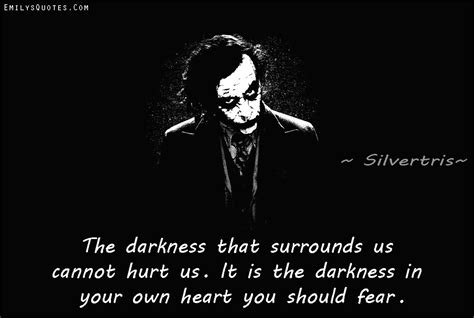 heart of darkness themes and quotes the darkness that surrounds us cannot hurt us it is the