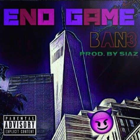 end game lyrics and song ban3 end game lyrics genius lyrics