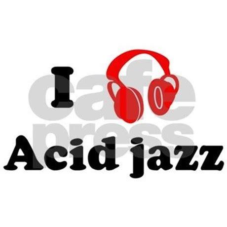 T Shirt I Acid Jazz acid jazz by iloveshirts