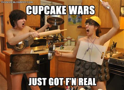 I Just Had Sex Meme - picz i like cupcake wars just got f n real