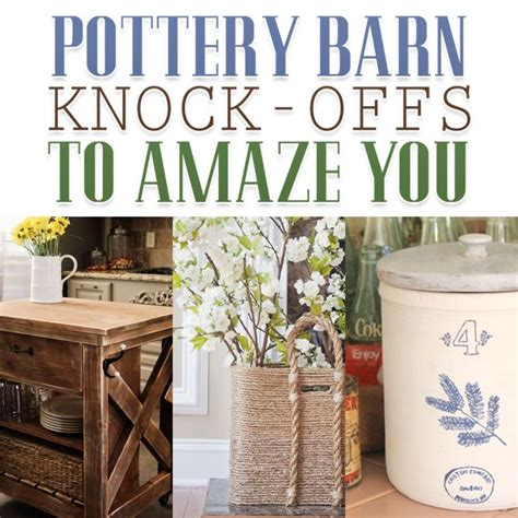 diy pottery barn knock off salvaged inspirations amazing pottery barn knock offs the cottage market