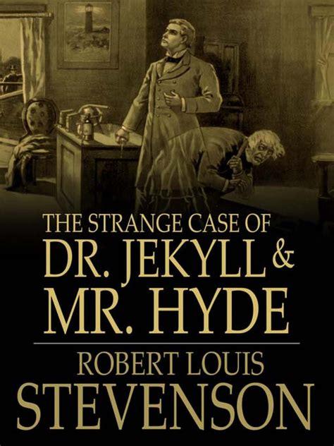 lo strano caso dottor jekyll e mister hyde lo strano caso dottor jekyll e signor hyde di