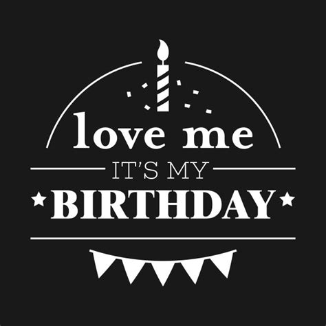 Tshirt It S My me it s my birthday birthday t shirt teepublic