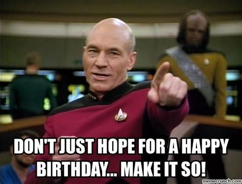 Star Trek Happy Birthday Meme - 566 best images about happy birthday on pinterest happy