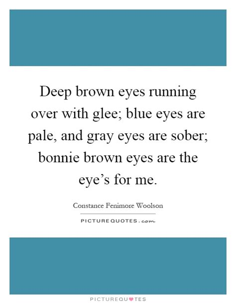 quotes about gray eyes blue eye quotes blue eye sayings blue eye picture quotes