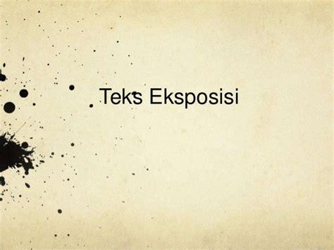 Presentasi Teks Eksposisi Kelompok 2 | presentasi teks eksposisi kelompok 2