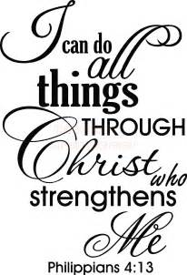 Do all things through christ i can defeat this sickness i can break
