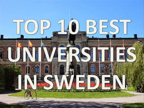 best universities in top 10 best universities in sweden top 10 mejores