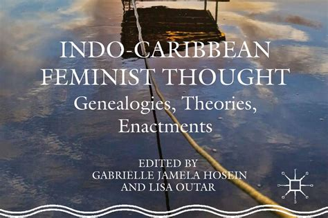 Feminist Thought By Kayna Books book on indo caribbean feminist thought to be launched at