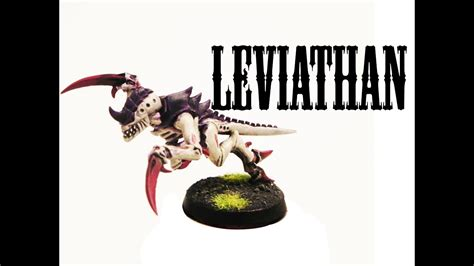 paint hive fleet leviathan tyranids youtube