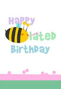 6 best images of happy belated birthday cards printable free printable belated birthday card