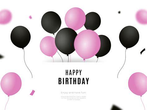 happy birthday background  black  pink balloons  sara  dribbble