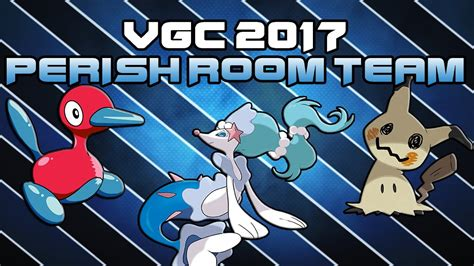 trick room vgc 2017 perish trick room team and ev s sun and moon