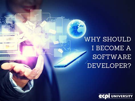 why should i become a software developer ecpi