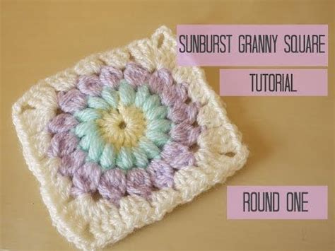 video tutorial granny square how to crochet sunburst granny square tutorial round one