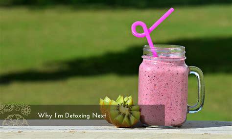 I M Detoxing by Why I M Detoxing Next Grow Radiant