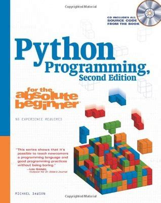c programming for absolute beginners books python programming for the absolute beginner by michael