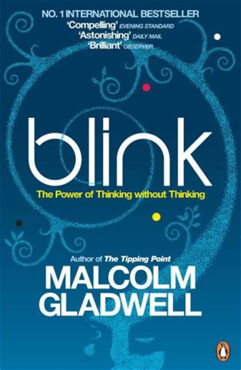 blink the power of thinking without thinking libro gratis descargar review of blink the power of thinking without thinking by malcolm gladwell rhapsody in