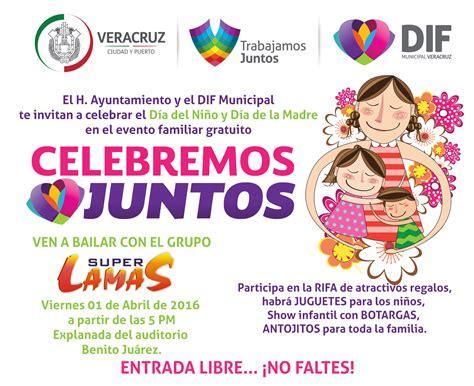 Dif 2018 Programm Invita Gobierno Municipal Y Dif De Veracruz Al Evento