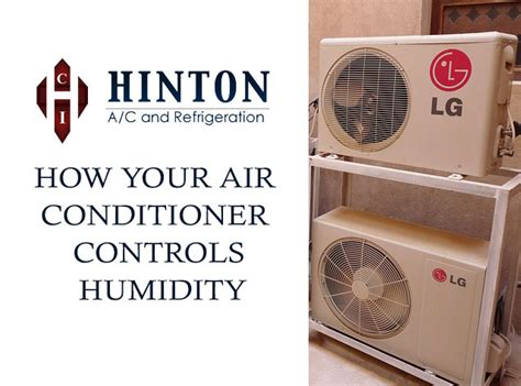 High Humidity In House With Air Conditioning by How Your Air Conditioner Controls Humidity Hintonac