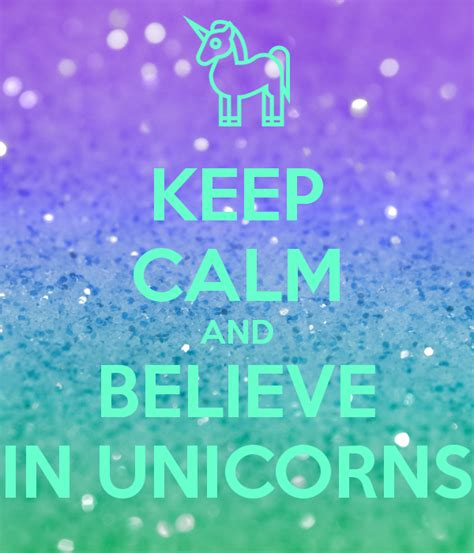 keep calm and believe in unicorns poster hashtag keep