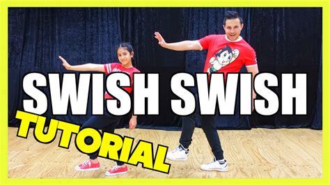 tutorial dance katy perry katy perry ft nicki minaj swish swish dance tutorial