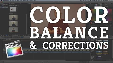 final cut pro tutorial beginner final cut pro x beginner tutorial balancing correcting