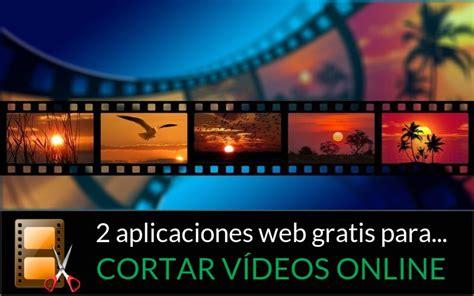 cortar un video cortar v 237 deos online f 225 cilmente con estas 2 aplicaciones