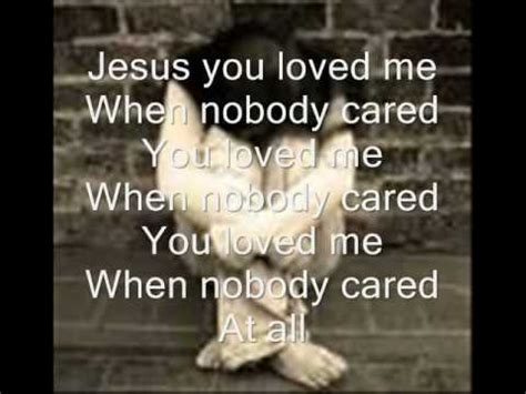 nobody cared nobody cared with lyrics canton jones please comment