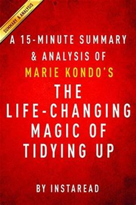 The Changing Magic Of Tidying Up The Japanese konmari method infographic kondo quot the changing magic of tidying up the japanese