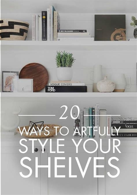 8 Ways To Arrange Your Books by 20 Ways To Artfully Style All The Shelves In Your Home