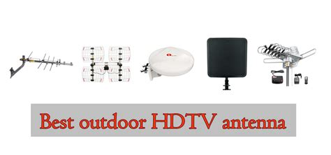 13 best outdoor hdtv antenna range outdoor tv