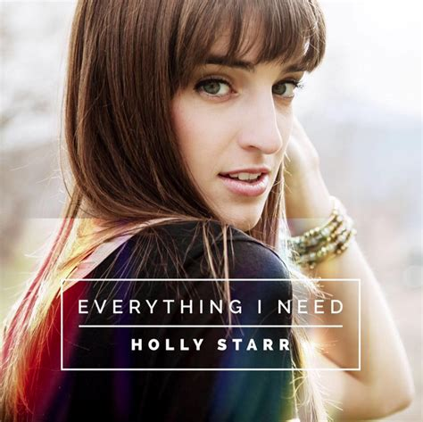 holly stars holly starr s everything i need debuts in september