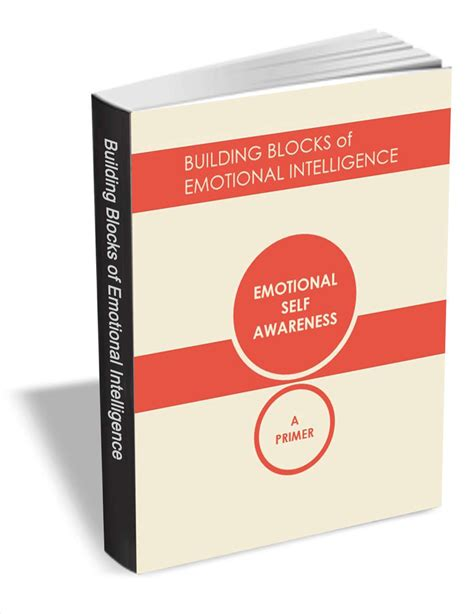 Emotional Self building blocks of emotional intelligence emotional self