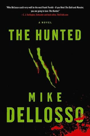 the hunted a novel by mike dellosso reviews discussion