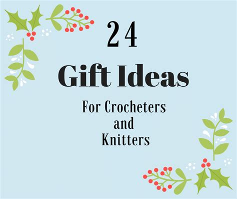 Gift Ideas For Crocheter And Knitters And 100 Card