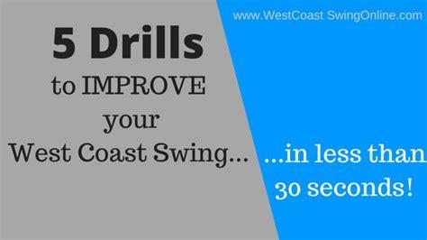 best west coast swing songs 25 best ideas about swing dancing on pinterest swing