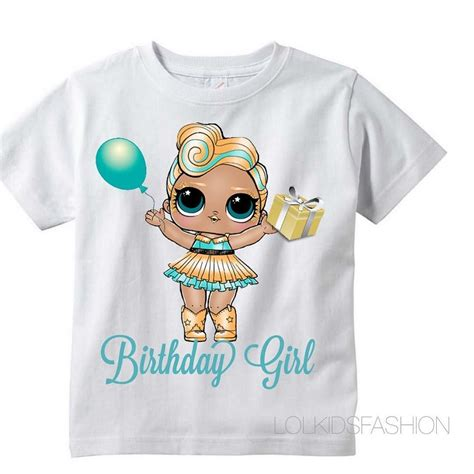 t shirt doll design lol surprise doll luxe birthday shirt lol surprise