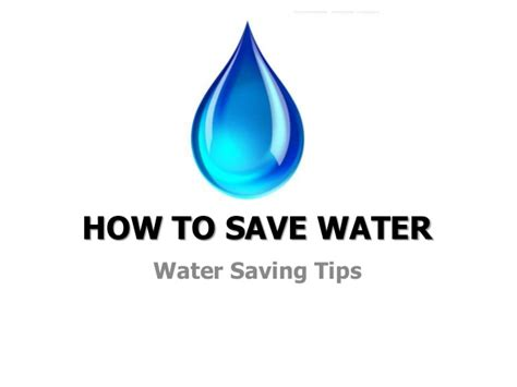 Water Conservation Powerpoint Upload Share Auto Design Tech Save Water Powerpoint Presentation Free