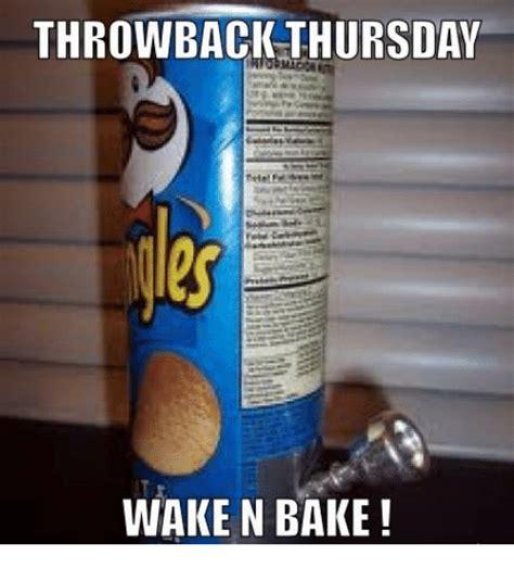 Wake N Bake Meme - 25 best memes about baked baked memes