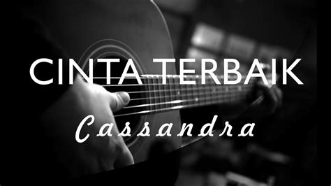 download mp3 cassandra cinta terbaik karaoke cassandra cinta terbaik acoustic karaoke chords