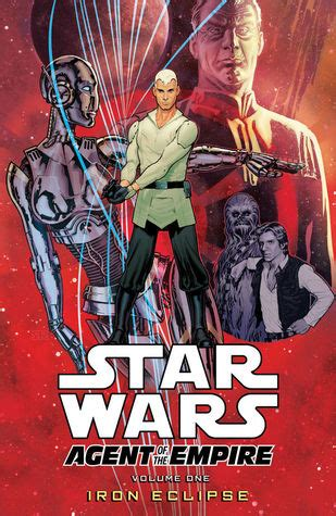 libro star wars vol 5 star wars agent of the empire volume 1 iron eclipse by john ostrander reviews discussion