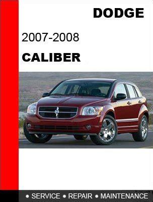 car repair manual download 2007 dodge caliber spare parts catalogs 2007 2008 dodge caliber service repair manual cd