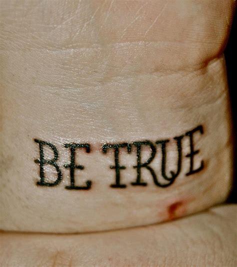 stay true wrist tattoo 15 best tattoos images on ideas